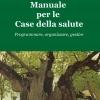 Manuale per le case della salute - Franco Brugnola