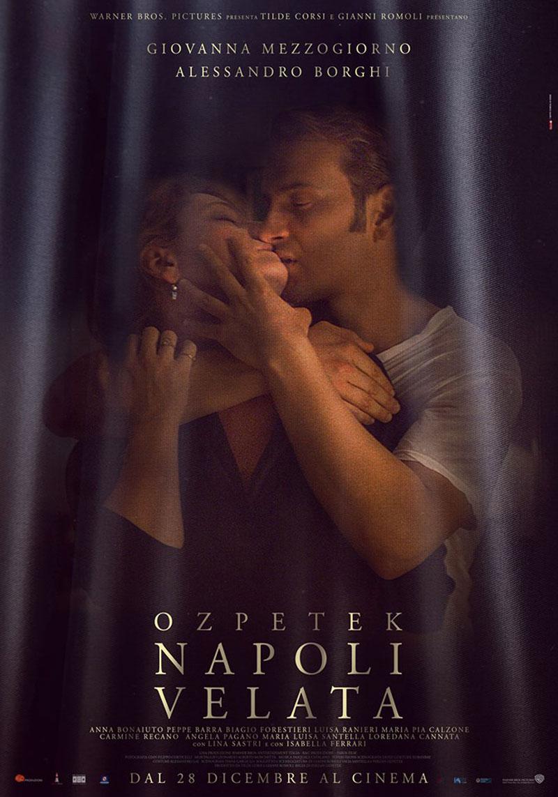 Napoli velata il nuovo film di Ferzan Ozpetek