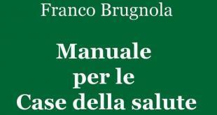 Manuale per le case della salute Franco Brugnola