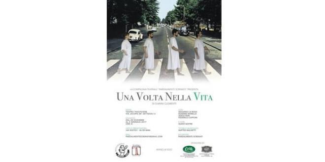 """""""Una volta nella vita"""" di Gianni Clementi al Teatro Trastevere di Roma"""