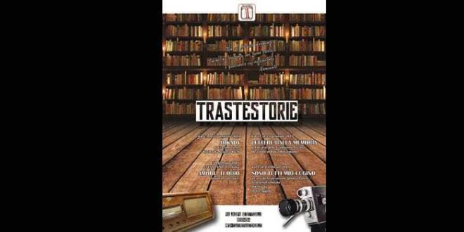 Traste-Storie: dal 23 gennaio al 4 febbraio al Teatro Trastevere a Roma