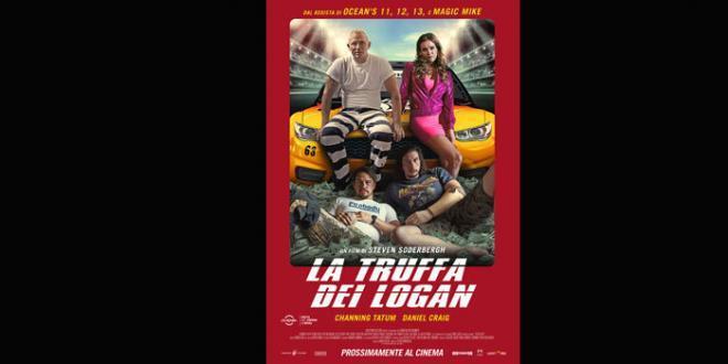 """""""La truffa dei Logan"""" il nuovo film di Steven Soderbergh. Al cinema a maggio"""