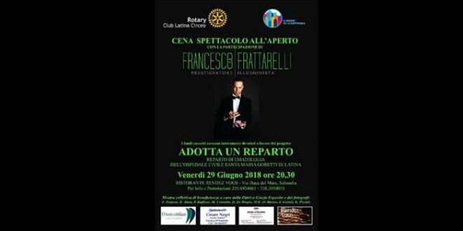 """Rotary Club Latina Circeo: il 29 giugno cena spettacolo sotto le stelle per il progetto """"Adotta un reparto"""""""