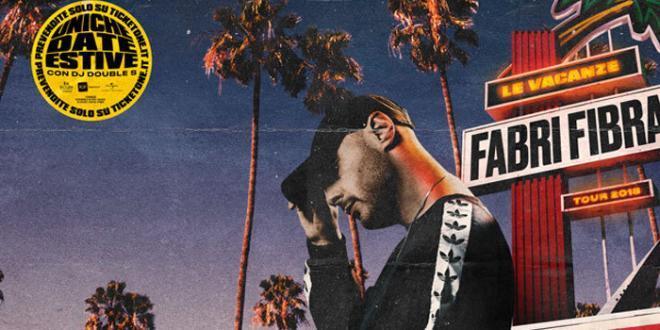 """Fabri Fibra torna live con """"Le vacanze tour"""""""