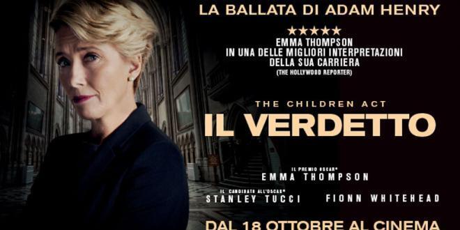 """""""Il Verdetto""""di Richard Eyre con Emma Thompson e Stanley Tucci: dal 18 ottobre al cinema"""