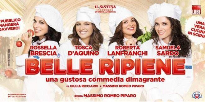 """""""Belle Ripiene"""" con Rossella Brescia, Tosca D'Aquino, Roberta Lanfranchi e Samuela Sardo al Teatro Sistina"""
