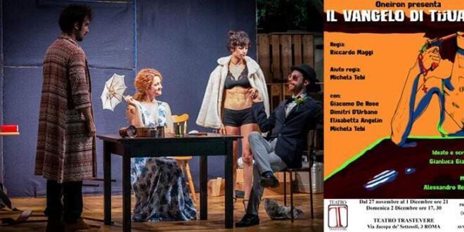 """""""Il Vangelo di Tijuana"""" ideato e scritto da Gianluca Giaquinto in scena al Teatro Trastevere"""