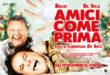 """""""Amici come prima"""" con Massimo Boldi e Christian De Sica: al cinema dal 19 dicembre"""