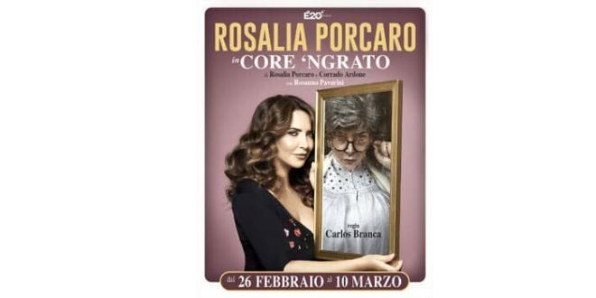 Rosalia Porcaro al Teatro Roma dal 26 febbraio in Core N'Grato