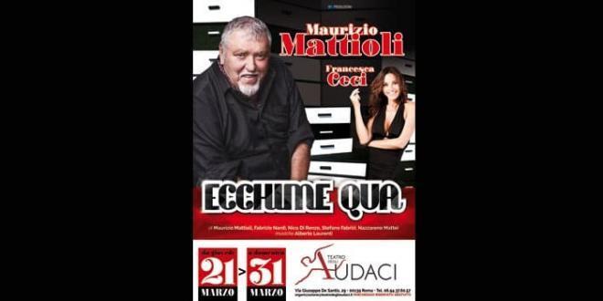 """Maurizio Mattioli in """"Ecchime Qua"""" al Teatro degli Audaci di Roma"""
