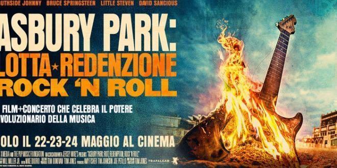 Asbury Park: lotta, redenzione, rock and roll: dal 22 al 24 maggio al cinema