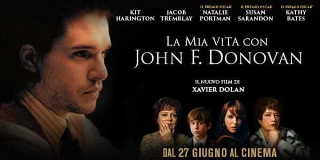 La mia vita con John F. Donovan: dal 27 giugno al cinema