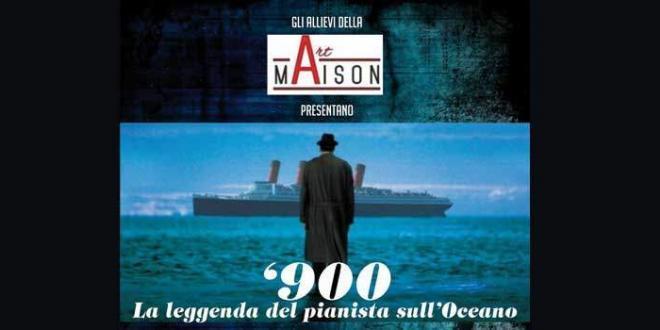 """Art Maison"" presenta: '900. La leggenda del pianista sull'Oceano"