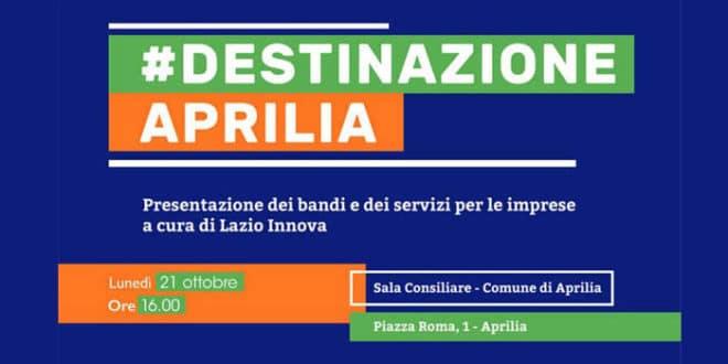#DestinazioneAprilia: lunedì 21 ottobre in Sala Consiliare la presentazione di Lazio Innova sui bandi e i servizi attivi per le imprese