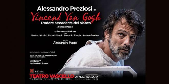 """Roma: """"Vincent Van Gogh L'odore assordante del bianco"""" con Alessandro Preziosi"""
