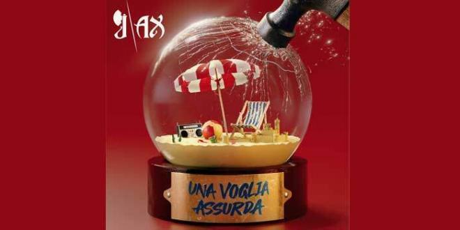 """J-AX il nuovo singolo """"Una voglia assurda"""""""