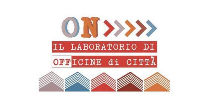 """Latina. Parte """"ON – Il laboratorio di Officine di Città"""""""