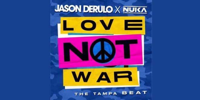 "Jason Derulo feat Nuka una nuova versione della hit "" Love Not War"""
