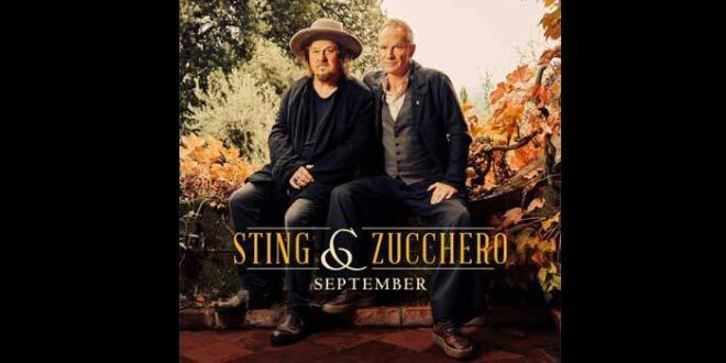 """""""September"""" il nuovo singolo di Sting e Zucchero"""